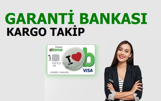Garanti Kredi Kartı Kargo Takip